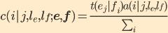 c(i|j, l_e, l_f; {\bf e}, {\bf f}) = \frac{t(e_j|f_i)   a(i|j,l_e,l_f)}{\sum_{i'=0}^{l_f} t(e_j|f_{i'})   a(i'|j,l_e,l_f)}
