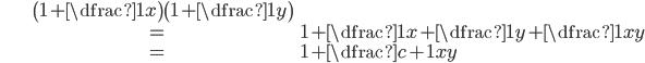 \begin{align} &\left(1+ \dfrac{1}{x}\right)\left(1+\dfrac{1}{y}\right)\\ &=1+\dfrac{1}{x}+\dfrac{1}{y}+\dfrac{1}{xy}\\ &=1+\dfrac{c+1}{xy} \end{align}