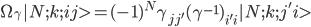 \begin{align} \Omega_{\gamma}|N;k;ij> = (-1)^N\gamma_{jj'}(\gamma^{-1})_{i'i}|N;k;j'i> \end{align}