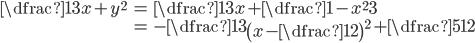 \begin{align} \dfrac{1}{3}x+y^{2}&=\dfrac{1}{3}x+\dfrac{1-x^2}{3}\\ &=-\dfrac{1}{3}\left(x-\dfrac{1}{2}\right)^{2}+\dfrac{5}{12} \end{align}