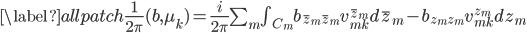 \begin{align} \label{allpatch} \frac{1}{2\pi}(b,\mu_k)=\frac{i}{2\pi}\sum_m\int_{C_m}b_{\bar z_m\bar z_m} v_{mk}^{\bar z_m}d\bar z_m-b_{z_m z_m} v_{mk}^{ z_m}dz_m \end{align}