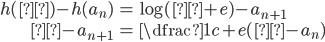 \begin{align} h(β)-h(a_n)&=\log (β+e)-a_{n+1}\\ β-a_{n+1}&=\dfrac{1}{c+e}(β-a_n) \end{align}