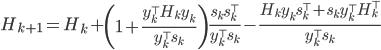\begin{eqnarray} H_{k+1}=H_k+\left(1+\frac{y_k^\top H_k y_k}{y_k^\top s_k}\right)\frac{s_k s_k^\top}{y_k^\top s_k}-\frac{H_k y_k s_k^\top + s_k y_k^\top H_k^\top}{y_k^\top s_k} \end{eqnarray}