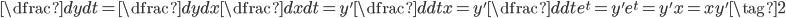 \dfrac{dy}{dt} = \dfrac{dy}{dx}\dfrac{dx}{dt} = y'\dfrac{d}{dt}x = y'\dfrac{d}{dt}e^t = y'e^t = y'x = xy'\tag{2}