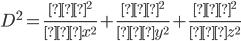 \displaystyle D^2=\frac{∂^2}{∂x^2}+\frac{∂^2}{∂y^2}+\frac{∂^2}{∂z^2}