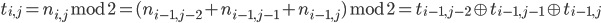 t _ {i,j} = n _ {i,j} \, \mathrm{mod} \, 2 = ( n _ {i-1,j-2} + n _ {i-1,j-1} + n _ {i-1,j} ) \, \mathrm{mod} \, 2 = t _ {i-1,j-2} \oplus t _ {i-1,j-1} \oplus t _ {i-1,j}
