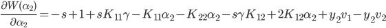 \frac{\partial W(\alpha_2)}{\partial \alpha_2} = -s + 1 + s K_{11} \gamma - K_{11} \alpha_2 - K_{22}\alpha_2 -s\gamma K_{12}+ 2K_{12}\alpha_2 + y_2v_1 - y_2 v_2