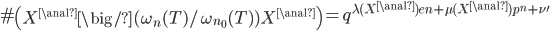 \#\left(X^{\anal}\big/(\omega_n(T)/\omega_{n_0}(T))X^{\anal}\right) = q^{\lambda(X^{\anal})en+ \mu(X^{\anal}) p^n + \nu'}