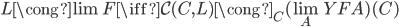L \cong \lim F \iff \mathcal{C}(C, L) \cong _ C (\lim _ A YFA )(C)