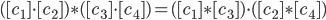 ([c_{1}] \cdot [c_{2}] ) \ast ([c_{3}] \cdot [c_{4}]) = ([c_{1}] \ast [c_{3}]) \cdot ([c_{2}] \ast [c_{4}])