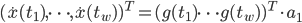 (\dot{x}(t_1), \cdots ,\dot{x}(t_w) )^T =(g(t_1) \cdots g(t_w))^T \cdot a_1