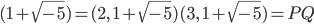 (1+\sqrt{-5}) = (2, \; 1+\sqrt{-5})(3, \; 1+\sqrt{-5}) = PQ