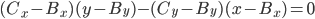 (C_x - B_x)(y - B_y) - (C_y - B_y)(x - B_x) = 0