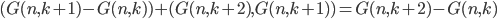 (G(n, k+1) -G(n,k)) + (G(n, k+2), G(n, k+1)) = G(n, k+2) - G(n,k)