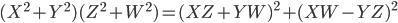 (X^2 + Y^2)(Z^2 + W^2) = (XZ + YW)^2 + (XW - YZ)^2