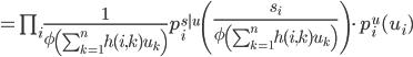 = \prod_i \frac{1}{ \phi\left( \sum_{k=1}^{n} h(i,k) u_k \right) } p^{s|u}_i \left( \frac{s_i}{ \phi\left( \sum_{k=1}^{n} h(i,k) u_k \right) } \right) \cdot p^u_i(u_i)
