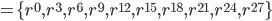 =\{r^0, r^3, r^6, r^9, r^{12}, r^{15}, r^{18}, r^{21}, r^{24}, r^{27} \}