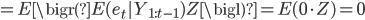 =E\bigr(E(e_t|Y_{1:t-1})Z\bigl)=E(0 \cdot Z)=0