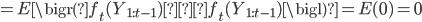 =E\bigr(f_t(Y_{1:t-1})ーf_t(Y_{1:t-1})\bigl)=E(0)=0