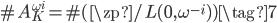 \# A_{K}^{\omega^i} = \# (\zp / L(0, \omega^{-i})) \tag{7}