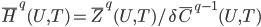 \bar{H}^q(U,T)=\bar{Z}^q(U,T)/\delta \bar{C}^{q-1}(U,T)