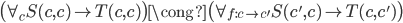 \big( \forall _ {c} S(c, c) \rightarrow T(c, c) \big) \cong \big( \forall _ {f : c \rightarrow c' }  S(c', c) \rightarrow T(c, c') \big)