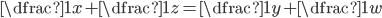 \dfrac{1}{x}+\dfrac{1}{z}=\dfrac{1}{y}+\dfrac{1}{w}