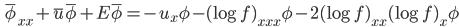 \displaystyle \qquad \bar{\phi}_{xx} + \bar{u}\bar{\phi} + E\bar{\phi} = - u_x \phi - (\log f)_{xxx} \phi - 2 (\log f)_{xx} (\log f)_x \phi