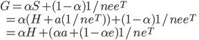 \displaystyle G = {\alpha}S + (1-\alpha)1/nee^{T} \\ \ \ \ = {\alpha}(H + a(1/ne^{T})) + (1-\alpha)1/nee^{T} \\  \ \ \ = {\alpha}H + ({\alpha}a + (1 - {\alpha}e)1/ne^{T} \\