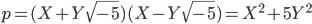 \displaystyle  p = (X + Y\sqrt{-5})(X - Y\sqrt{-5}) = X^2 + 5Y^2