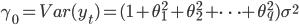 \displaystyle \gamma_{0} = Var(y_{t}) = (1 + \theta_{1}^{2} + \theta_{2}^{2} + \cdots + \theta_{q}^{2}) \sigma^{2}