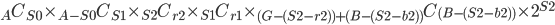 \displaystyle {}_A C_{S0} \times {}_{A-S0} C_{S1} \times {}_{S2} C_{r2} \times {}_{S1} C_{r1} \times {}_{(G-(S2-r2))+(B-(S2-b2))} C_{(B-(S2-b2))} \times 2^{S2}