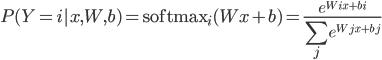 \displaystyle P(Y=i|x, W, b) = {\rm softmax}_{i} (W x + b) = \frac{e^{W_i x + b_i}}{\sum_{j} e^{W_j x + b_j}}