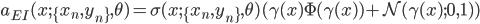 \displaystyle a_{EI}(x;\{x_n,y_n\},\theta)=\sigma(x;\{x_n,y_n\},\theta)(\gamma(x)\Phi(\gamma(x))+\mathcal{N}(\gamma(x);0,1))