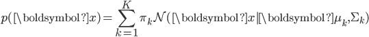 \displaystyle p(\boldsymbol{x}) = \sum_{k=1}^K \pi_k \mathcal{N}(\boldsymbol{x}|\boldsymbol{\mu_k}, \Sigma_k)