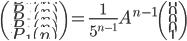 \left(\begin{matrix}{GC+23}P_5(n)\\P_4(n)\\P_3(n)\\P_2(n)\\P_1(n)\end{matrix}\right)=\frac{1}{5^{n-1}} A^{n-1} \left(\begin{matrix}{GC+23}0\\0\\0\\0\\1 \end{matrix}\right)