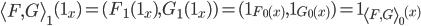 \left< F,G \right>_{1}(1_{x}) = (F_{1}(1_{x}), G_{1}(1_{x}) ) = (1_{F_{0}(x)}, 1_{G_{0}(x)}) = 1_{\left< F,G \right>_{0}(x)}