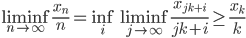 \liminf_{n \to \infty} \frac{x_n}{n} = \inf_i \liminf_{j \to \infty} \frac{x_{jk+i}}{jk+i} \geq \frac{x_k}{k}