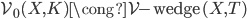\mathcal{V} _ 0(X,K) \cong \operatorname{ \mathcal{V}\mathrm{-wedge} }(X, T)