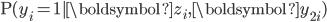\mathrm{P}(y_{i}=1|\boldsymbol{z}_{i},\boldsymbol{y}_{2i})