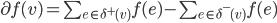 \partial f(v) = \sum_{e\in\delta^+(v)}f(e) - \sum_{e\in\delta^-(v)}f(e)