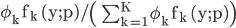 \rm \phi_k f_k (y;p)/\left( \sum_{k=1}^{K} \phi_k f_k (y;p)\right)