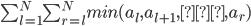 \sum_{l=1}^{N} \sum_{r=l}^{N} min(a_{l}, a_{l+1}, … , a_{r})