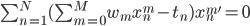 \sum_{n=1}^{N} ( \sum_{m=0}^{M} w_{m} x_{n}^{m} - t_{n} ) x_{n}^{m'} = 0