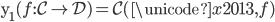 \text{y} _ 1(f : \mathcal{C} \rightarrow \mathcal{D}) = \mathcal{C}(\unicode{x2013}, f)