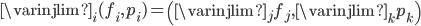 \varinjlim_{i} (f_{i}, p_{i}) = \left( \varinjlim_{j} f_{j}, \varinjlim_{k} p_{k} \right)