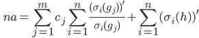 {  \displaystyle \begin{equation} \qquad n a = \sum_{j=1}^m c_j \sum_{i=1}^n \frac{ (\sigma_i (g_j)) ^{\prime} }{\sigma_i (g_j) } + \sum_{i=1}^n (\sigma_i (h) ) ^{\prime} \end{equation} }