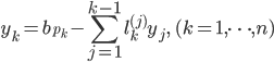 { \displaystyle   \begin{equation}     y_{k} = b_{p_{k}} - \sum_{j = 1}^{k - 1} l_{k}^{(j)} y_{j},\quad (k = 1, \cdots, n)   \end{equation} }