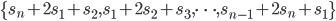 {\{s_n+2s_1+s_2, s_1+2s_2+s_3, \dots, s_{n-1}+2s_n+s_1\}}