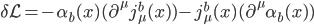 {\delta\mathcal{L} = -\alpha_b(x)(\partial^{\mu}j_{\mu}^b(x)) - j_{\mu}^b(x)(\partial^{\mu}\alpha_b(x))}